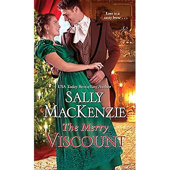 The Merry Viscount by Sally MacKenzie - 9781420146721 Book