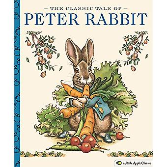 The Classic Tale of Peter Rabbit - A Little Apple Classic by Charles S