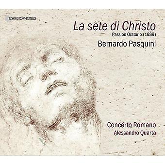 Pasquini / Concerto Romano / Quarta - La Sete Di Christo [CD] USA import