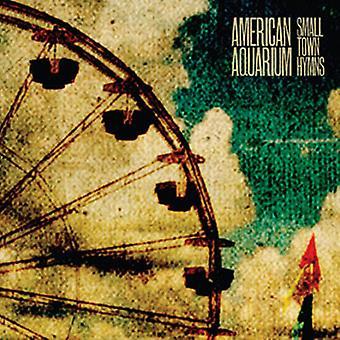 American Aquarium - Small Town Hymns [Vinyl] USA import