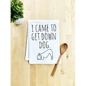 I Came To Get Down Dog Print - Dish Towel