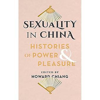 Seksualiteit in China: geschiedenissen van macht en plezier