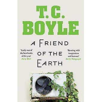 Um Amigo da Terra TC Boyle