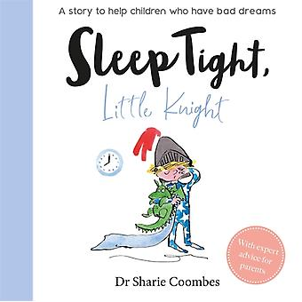 Sleep Tight Little Knight by Dr Sharie Coombes