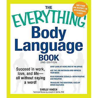 The Everything Body Language Book - Succeed in work - love - and life