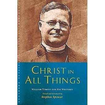 Kristus i allt - William Temple och hans skrifter av Stephen Spen