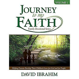 Journey to My Faith Family Devotional Series - Volume 1 - Helping Paren