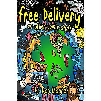 Gratis levering door Rob University of Cambridge UK Moore