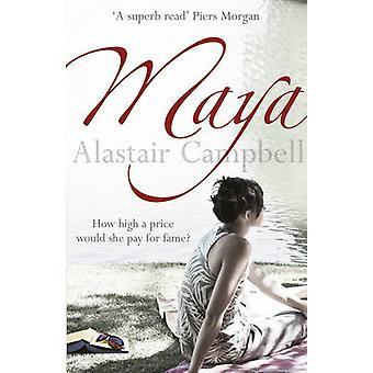 Maya by Alastair Campbell