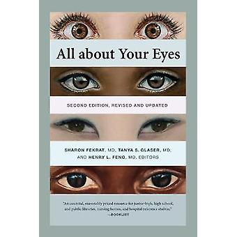 All about Your Eyes Second Edition revised and updated