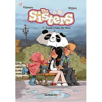 Sisters Volume 3 Honestly I Love My Sister The Sisters