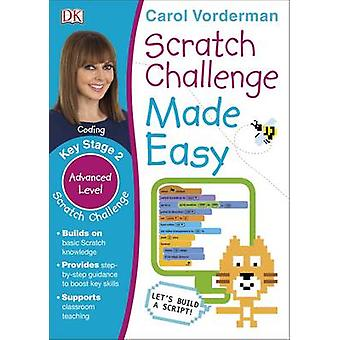 Scratch Challenge Made Easy Ages 7-11 (Key Stage 2)