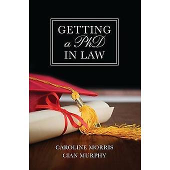 Getting a PhD in Law by Morris & Caroline