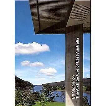 The Architecture of East Australia