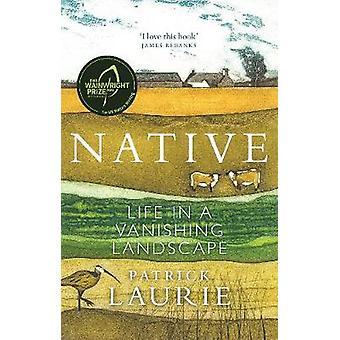 Native Life in a Vanishing Landscape