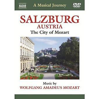 WA Mozart - musikalsk reise: Salzburg Østerrike [DVD] USA import
