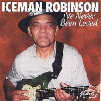 Iceman Robinson - I'Ve Never Been Loved [CD] USA import