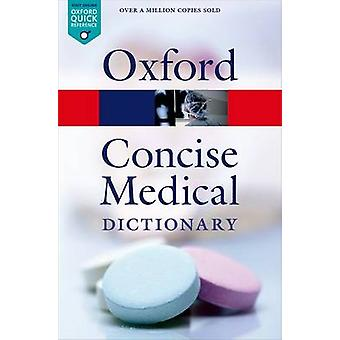 Concise Medical Dictionary (9th Revised edition) by Elizabeth Martin