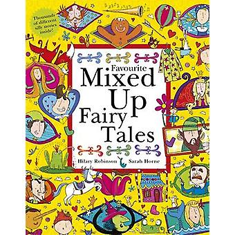 Favoriete sprookjes vermengd door Hilary Robinson - Sarah Horne - 978