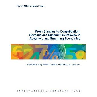 From Stimulus to Consolidation - Revenue and Expenditure Policies in A