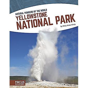 Het Nationaal Park Yellowstone door Kelly Anne White - 9781635175905 boek