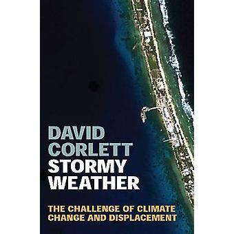 Stormigt väder - utmaningen av klimatförändringar och förskjutning av D