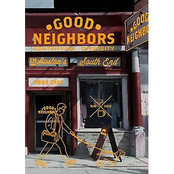 Gute Nachbarn - Gentrifying Vielfalt in Boston Südende von Sylvie
