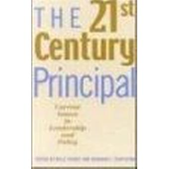 The 21St-Century Principal - Current Issues in Leadership and Policy b