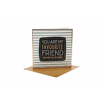 CGB Giftware You Are My Favourite Friend Card
