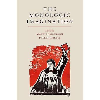 Die Monologic Phantasie von Matt Tomlinson - 9780190652814 Buch