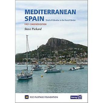Mediterranean Spain - Gibraltar to the French Border by Royal Cruising