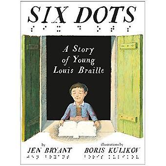Sex prickar: En berättelse om unga Louis Braille