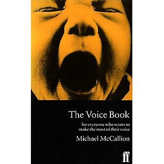 O livro de voz: Para atores, palestrantes e todos que querem aproveitar ao máximo a sua voz