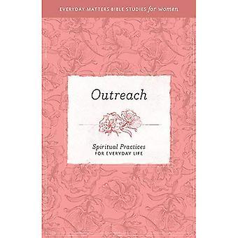 Outreach: Spiritual Practices for Everyday Life