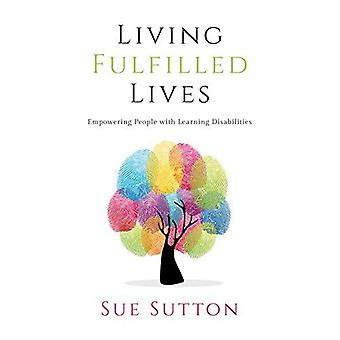 Living Fulfilled Lives - Empowering People with Learning Disabilities