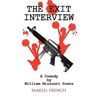 The Exit Interview by Downs & William Missouri