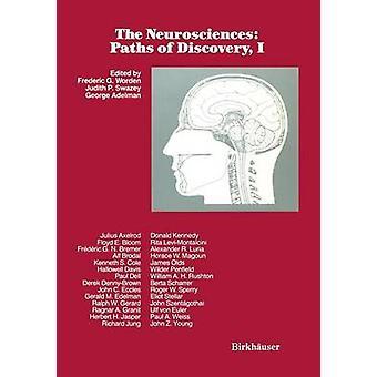 Die Neurowissenschaften Pfade der Discovery I durch Worden & F. G. Ed