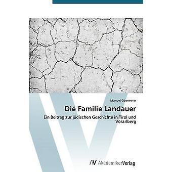 Die Familie Landauer por Obermeier Manuel