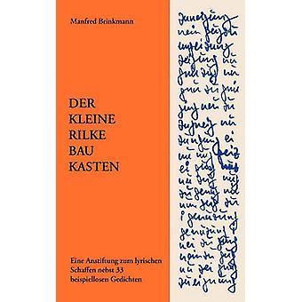 Der Kleine RilkeBaukasten di Brinkmann & Manfred