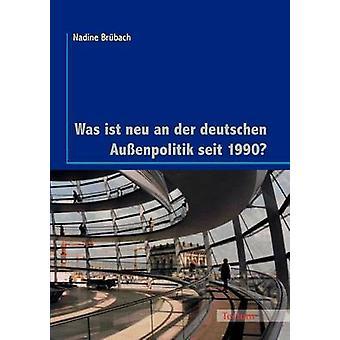 Was ist neu an der deutschen Auenpolitik seit 1990 by Brbach & Nadine