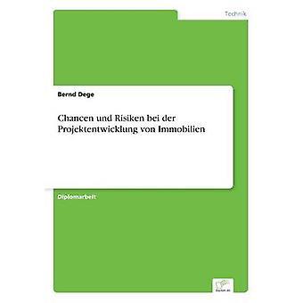 Chancen und Risiken 備・ デル ・ Projektentwicklung ・ フォン ・不動産でデーゲ ・ ベルント