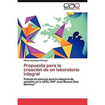 Propuesta para la creacin de un laboratorio integrale di Rojas Piango Albino Jos