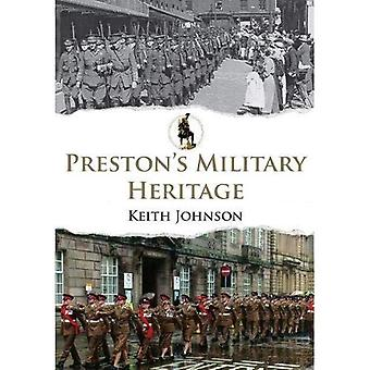 Preston's Military Heritage