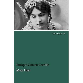 Mata Hari by G. Mez Carrillo & Enrique