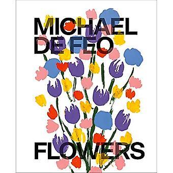 Michael De Feo: blommor