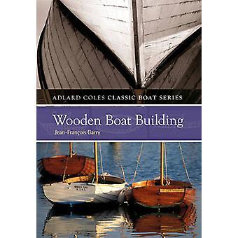 ジャン - フランソワ - ギャリー 9781408128534 本木のボートの建物