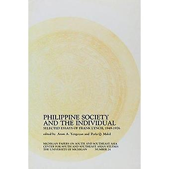 Philippine Society and the Individual - Philippine Society and the Ind