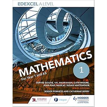 Edexcel A Level Mathematics Year 1 (AS) - Year 1 (AS) by Sophie Goldie