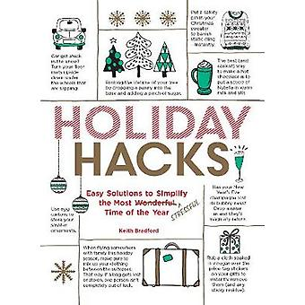 Holiday Hacks - Easy Solutions to Simplify the Most Wonderful Time of