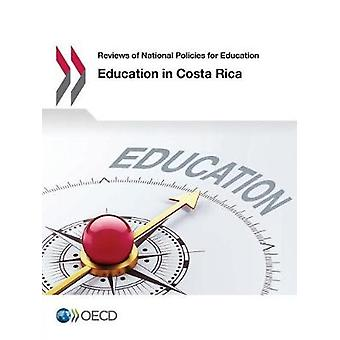 Education in Costa Rica by Education in Costa Rica - 9789264277298 Bo